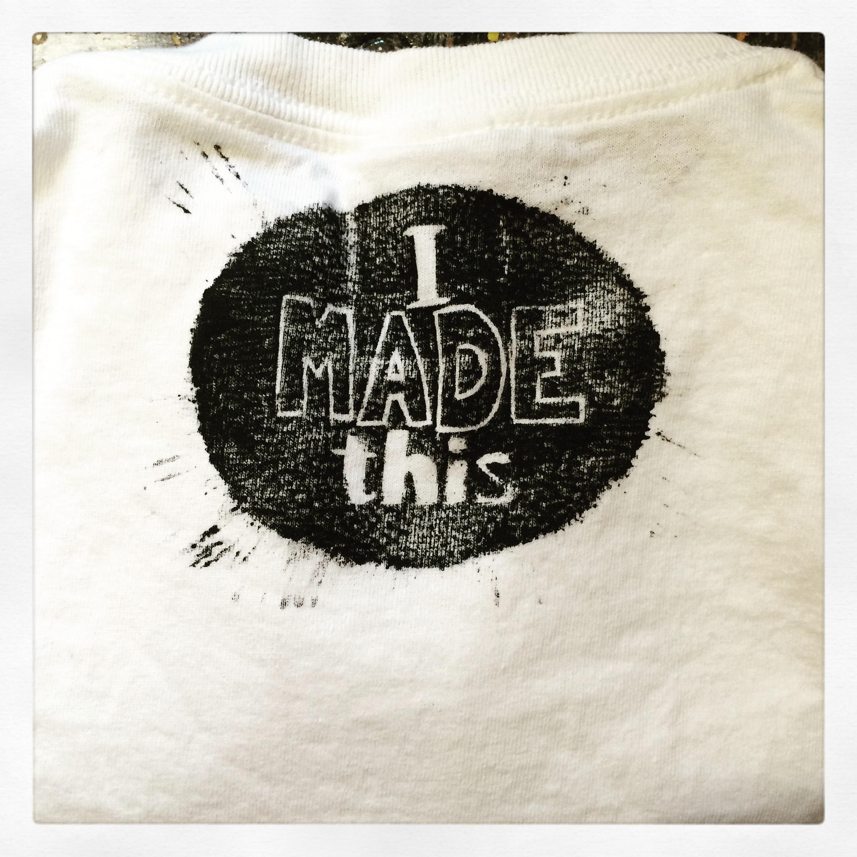 Block-printed t-shirt: I Made This